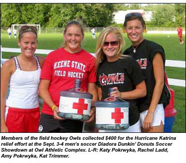 Members of the field hockey Owls collected $400 for the Hurricane Katrina relief effort at the Sept. 3-4 men's soccer Diadora Dunkin' Donuts Soccer Showdown at Owl Athletic Complex. L-R: Katy Pokrwyka, Rachel Ladd, Amy Pokrwyka, Kat Trimmer.